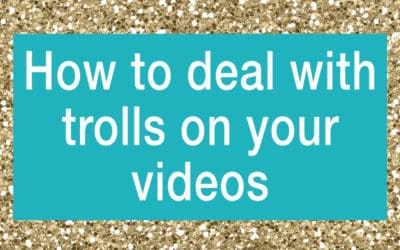 How to Deal with Trolls on Your Videos